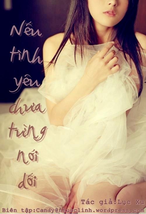 Nếu Tình Yêu Chưa Từng Nói Dối - Lục Xu - Nếu Tình Yêu Chưa Từng Nói Dối